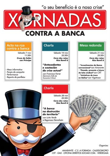 Xornadas contra a Banca : O seu beneficio é a nosa crise