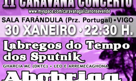 1º Concerto da II Caravana Reivindicativa Galiza Non se Vende