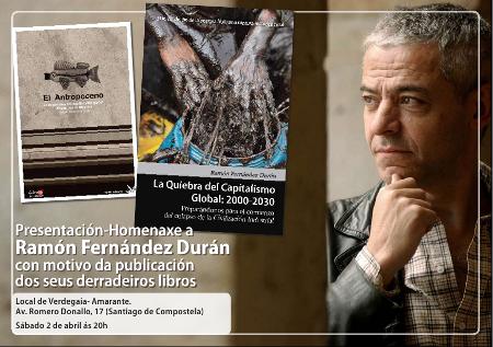 Sábado 2 abril. Verdegaia organiza a presentación  do libro de Ramón Fernández Durán en Compostela