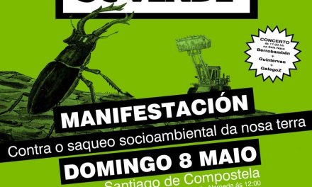 8 de maio. Manifestación Rede Galiza Non se Vende