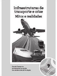 "Presentado o caderno ""Infraestruturas de Transporte e crise. Mitos e realidades"""