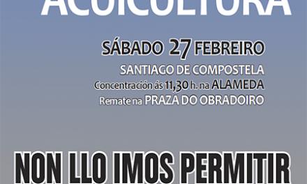 Verdegaia apoia a manifestación  deste sábado día 27 de febreiro en Compostela contra a Lei de Acuicultura