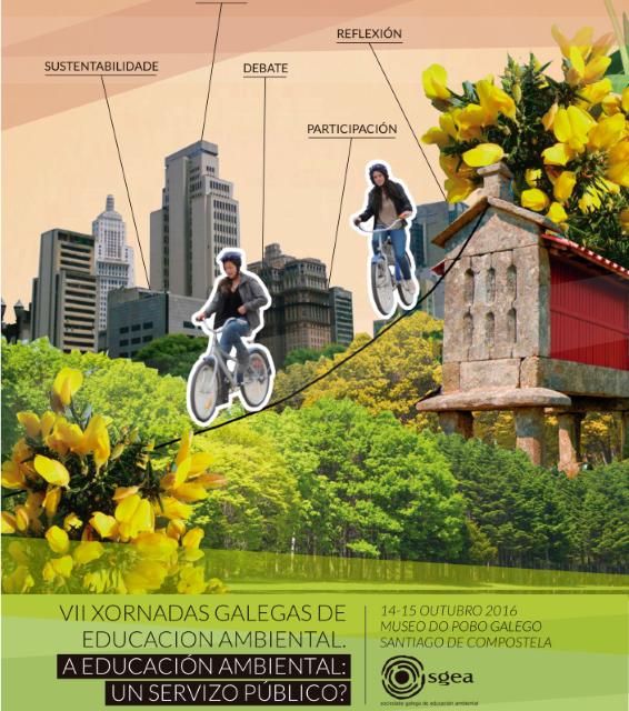 VII Xornadas Galegas de Educación Ambiental. A educación Ambiental: un servizo público?