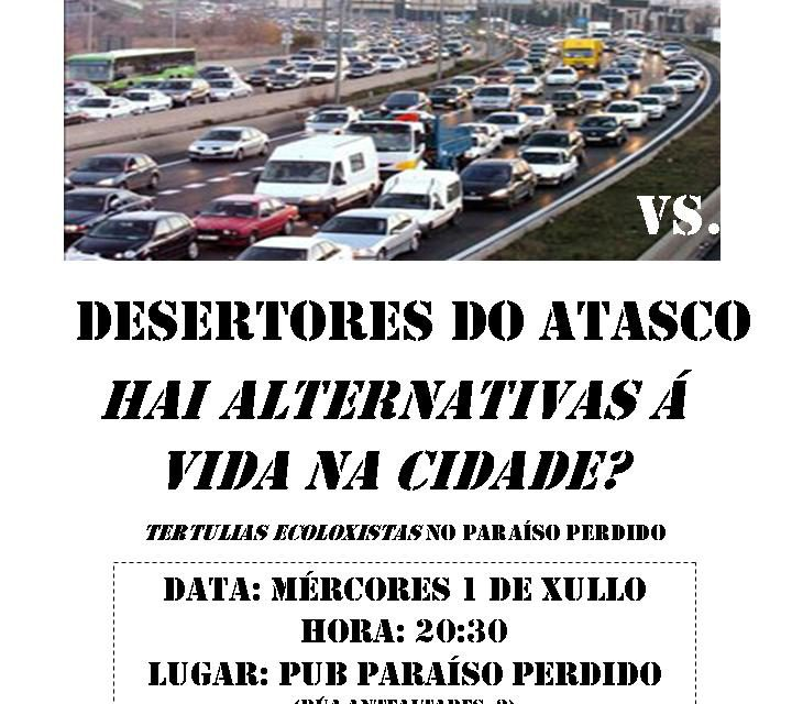 """""""Desertores do arado vs desertores do atasco"""". Tertulias ecoloxistas en Compostela"""