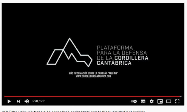"""""""Aquí non"""" un video para protexer a cordilleira cantábrica"""