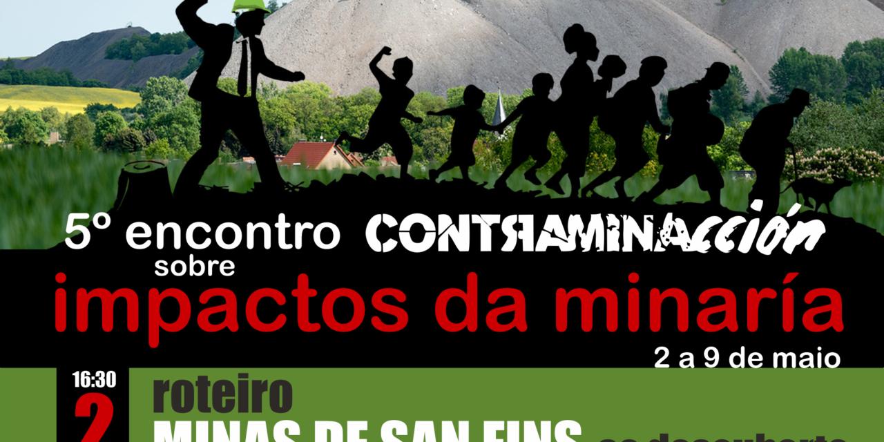 5º encontro Contraminacción sobre impactos da minaría, do 2 ao 9 de maio