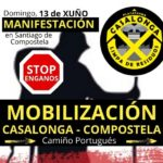 Manifestación Stop Enganos: Mobilización Casalonga-Compostela 13 de xuño